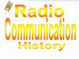 The history of the radio, or wireless telegraph, dates