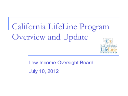 Item 6. California LifeLine Presentation LIOB July 2012