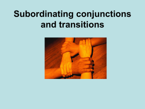 Subordinating conjunctions and transitions