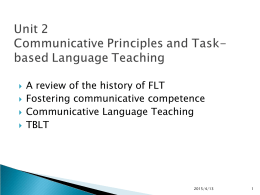 Unit 2 Communicative Principles and TBLT
