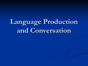Language Production and Conversation