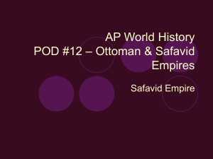 Class Notes - Safavid Empire