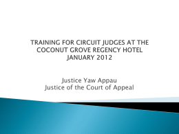 WORKSHOP FOR CIRCUIT JUDGES AT THE COCONUT GROVE