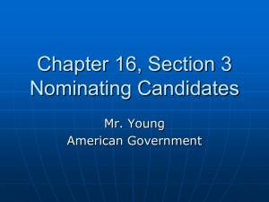 Chapter 16, Section 3 Nominating Candidates