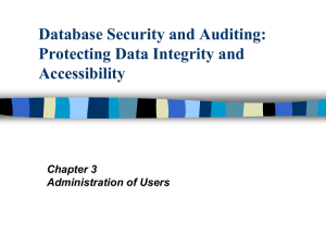 Administration of Users, Profiles, password policies, privileges, and
