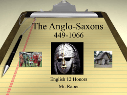 The Anglo-Saxons - Marlington Local Schools
