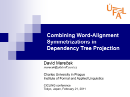 Word alignment - Institute of Formal and Applied Linguistics