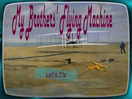 My Brothers` Flying Machine
