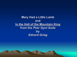 Mary Had a Little Lamb and In the Hall of the Mountain King from the