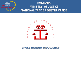 ROMANIA MINISTRY OF JUSTICE NATIONAL TRADE REGISTER OFFICE FUTURE