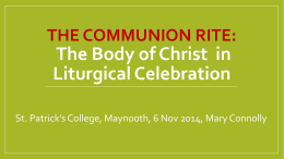 The Communion Rite: ..... Powerpoint Presentation