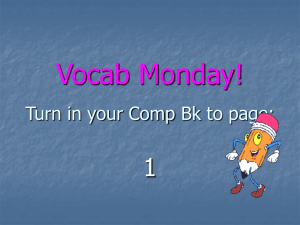 Root Word Monday! Turn in your Interactive Notebook to the page for
