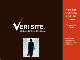 Veri-Site Overview and Use Cases