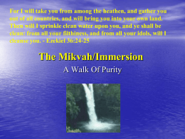 The Mikveh Process - Deborahs Messianic Ministries