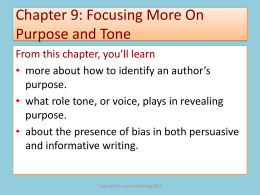 Chapter 9: Focusing More On Purpose and Tone