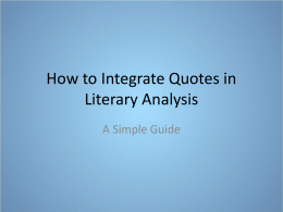 How to Integrate Quotes in Literary Analysis