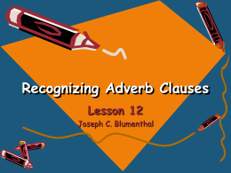 Lesson 12 Recognizing Adverb Clauses