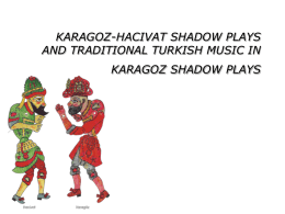 karagoz-hacivat shadow plays and traditional turkish music