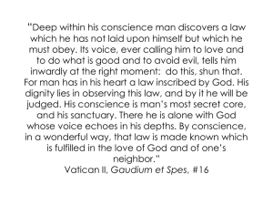 """Deep within his conscience man discovers a law which he"