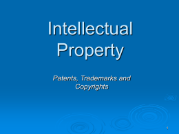 Patents, copyrights