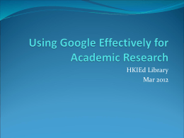 Using Google Effectively for Academic Research