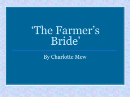 `Farmer`s Bride` and `Sister Maude`
