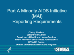 Minority AIDS Initiative Requirements