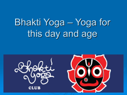 Bhakti Yoga – Yoga for this day and age