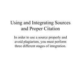 Using and Integrating Sources and Proper Citation