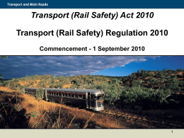 (Rail Safety) Act 2010 - Department of Transport and Main Roads