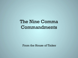 The Nine Comma Commandments