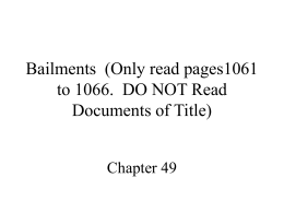 Bailments (Only read pages1061 to 1066. DO NOT Read