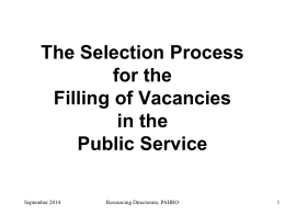 The Selection Process for the Filling of Vacancies in the Public Service