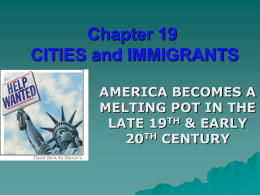 Ch.19 Cities & Immigrants