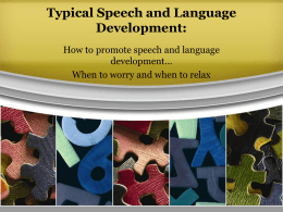 The 5 areas of Typical Speech and language development