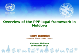Overview of the PPP legal framework in Moldova Tony Bonnici