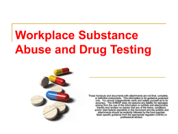 What is drug testing?