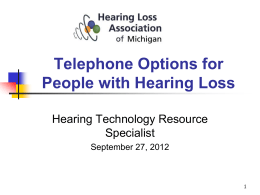 Telephone Options for People with Hearing Loss
