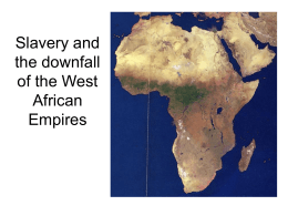Slavery and the downfall of the West African Empires
