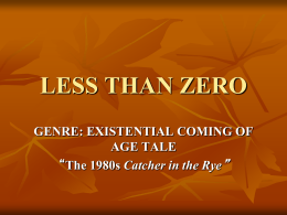 LESS THAN ZERO - Literature of the 1980s