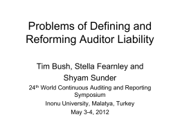 Problems of Defining and Reforming Auditor Liability.