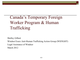 Canada`s Temporary Foreign Worker Program & Human Trafficking