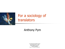 Precedents for a sociology of translators