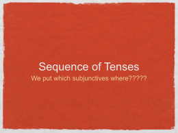 3.1 Sequence of Tenses