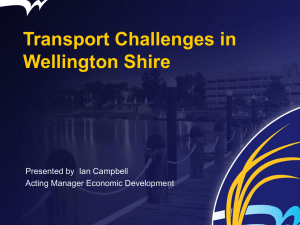 Wellington Shire Council Economic and Transport Issues presentation