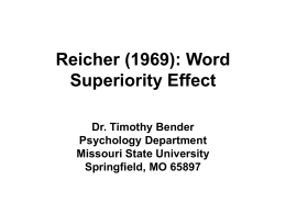 Reicher (1969): Word Superiority Effect