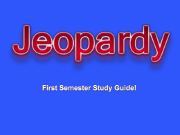POWERPOINT JEOPARDY - Madison County Schools