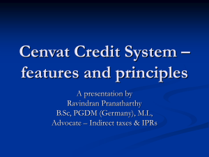 Cenvat credit system by Mr.Ravindran