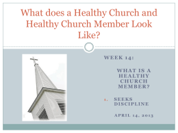 A Healthy Church Member seeks Discipline
