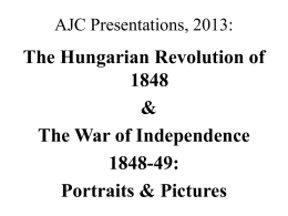 The Hungarian Revolution and War of Independence, 1848-9